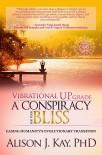 Vibrational UPgrade Alison j kay